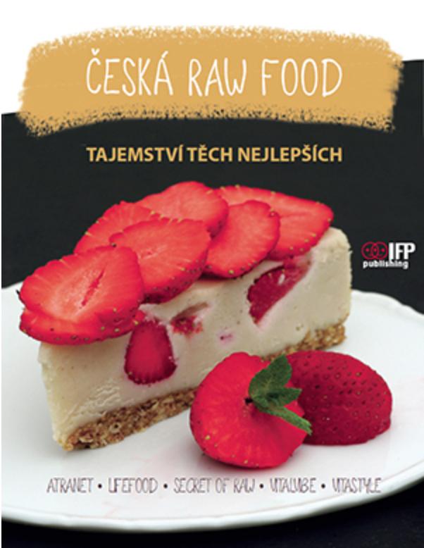 Česká nej kuchařka živé stravy